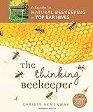 The Thinking Beekeeper, Christy Hemenway, 0865717206