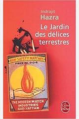 Le Jardin Des Delices Terrestres (Ldp Litterature) Mass Market Paperback