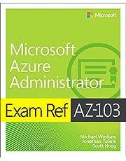 Exam Ref Az-100 Microsoft Azure Infrastructure and Deploymen