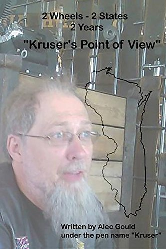 2 Wheels - 2 States - 2 Years: Kruser's Point of View