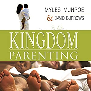 Kingdom Parenting Audiobook
