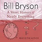 A Short History of Nearly Everything | Bill Bryson