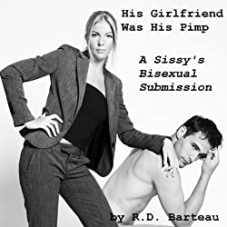 His Girlfriend Was His Pimp