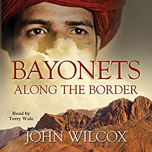 Bayonets Along the Border Audiobook