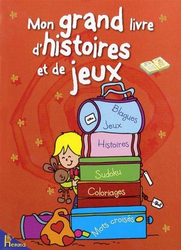 Mon Grand Livre D'Histoires Et De Jeux