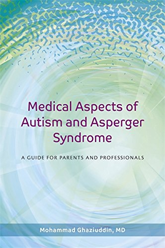 [E.B.O.O.K] Medical Aspects of Autism and Asperger Syndrome: A Guide for Parents and Professionals<br />[W.O.R.D]