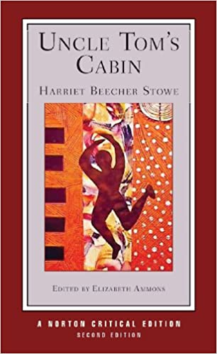 Amazon.com: Uncle Tomu0027s Cabin (Second Edition) (Norton Critical Editions)  (9780393933994): Harriet Beecher Stowe, Elizabeth Ammons: Books