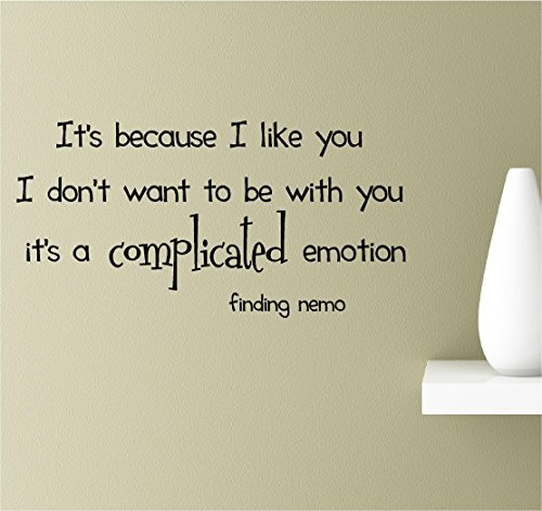 EvelynDavid It's because I like you I don't want to be with you. It's a complicated emotion. Vinyl Wall Decor Wall Art Inspirational Quotes Decal Sticker