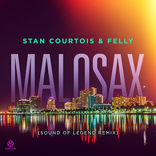 Stan Courtois and Felly-Malosax (Sound Of Legend Remix)-WEB-2016-VOiCE Download