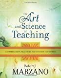 The Art and Science of Teaching : A Comprehensive Framework for Effective Instruction, Marzano, Robert J., 1416605711