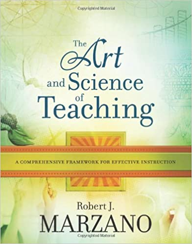 e5555f6b778 The Art and Science of Teaching  A Comprehensive Framework for Effective  Instruction (Professional Development) 1st Edition