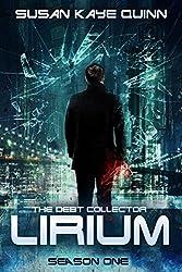 The Debt Collector: LIRIUM (Season One)