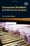 International Handbook on Civil Service Systems, Andrew Massey, 1847200532