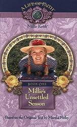 Millie's Unsettled Season, Book 1