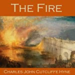 The Fire | Charles John Cutcliffe Hyne