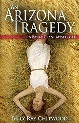 An Arizona Tragedy: A Bailey Crane Mystery