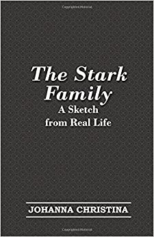 Book The Stark Family; A Sketch from Real Life