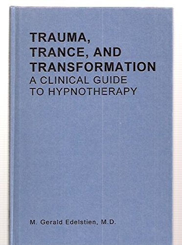 Trauma Trance & Transformation