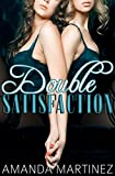 Double Satisfaction