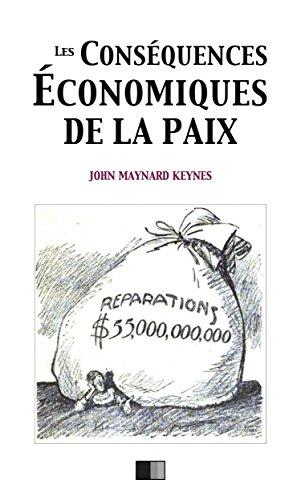 Les conséquences économiques de la paix (French Edition)