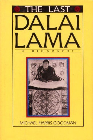 The Last Dalai Lama, Michael Harris Goodman