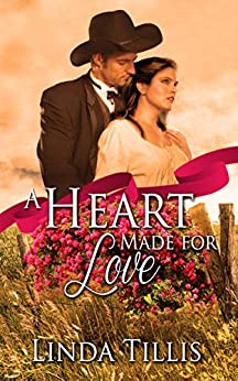 A Heart Made for Love by [Tillis, Linda]