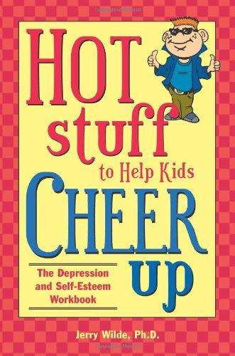 Download Hot Stuff to Help Kids Cheer Up: The Depression and Self-Esteem Workbook ebook