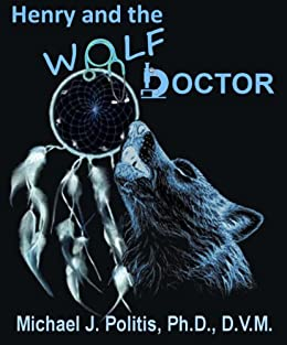 Henry and the Wolf Doctor