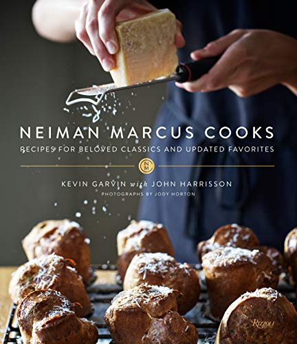 Neiman Marcus Cooks: Recipes for Beloved Classics and Updated Favorites (Chocolate Chips Divine)