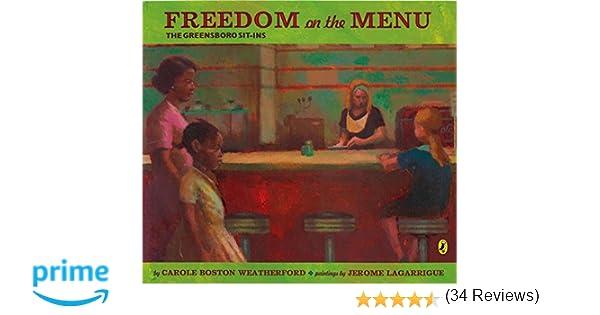 Freedom on the Menu: The Greensboro Sit-Ins: Carole Boston ...