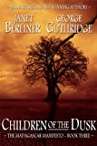Front cover for the book Children of the Dusk by Janet Berliner