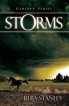 Storms (The Garland Series) by [Stanley, Reba ]