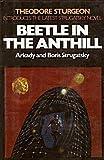 Beetle in the Anthill, Arkady Strugatsky and Boris Strugatsky, 0026151200