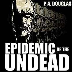 Epidemic of the Undead
