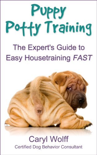 Puppy Potty Training - The Expert's Guide to Easy Housetraining FAST