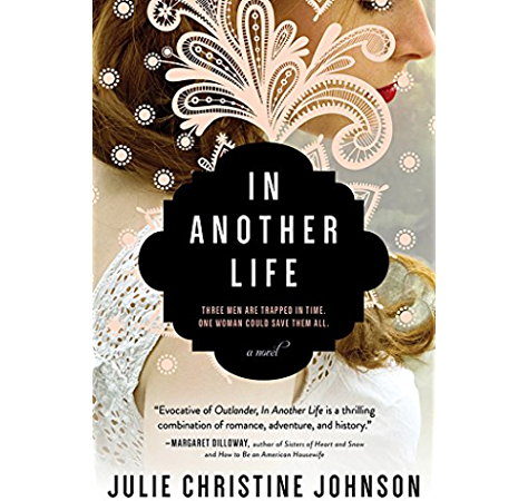 In Another Life Kindle Edition By Johnson Julie Christine Literature Fiction Kindle Ebooks Amazon Com