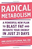 img - for Radical Metabolism: A Powerful New Plan to Blast Fat and Reignite Your Energy in Just 21 Days book / textbook / text book