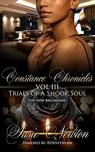 Constance Chronicles VOL III: Trials of A Shook - Juicy Pave