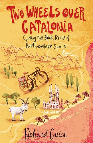 Download Two Wheels Over Catalonia: Cycling the Back Roads of North-eastern Spain pdf epub