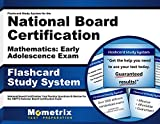 Flashcard Study System for the National Board Certification Mathematics: Early Adolescence Exam: National Board Certification Test Practice Questions ... National Board Certification Exam (Cards)