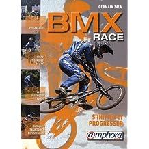 BMX Race: s'initier et progresser
