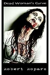 Dead Woman's Curve (Dark Bites® Book 5) Kindle Edition