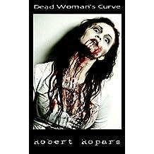 Dead Woman's Curve (Dark Bites® Book 5)