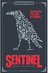 Sentinel (Sentinel Trilogy) Paperback