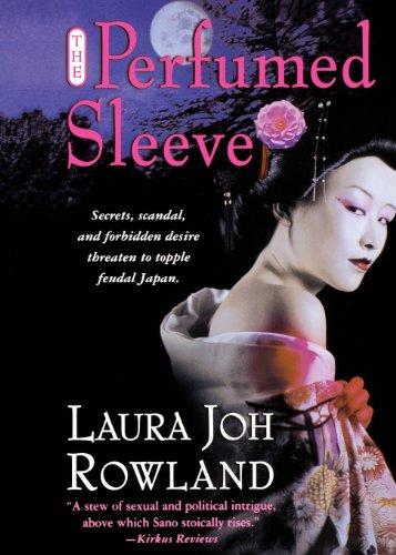 The Perfumed Sleeve: A Novel (Sano Ichiro Novels) - APPROVED