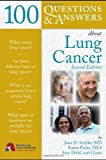 100 Questions & Answers About Lung Cancer, Second Edition