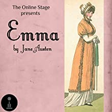 Emma Audiobook by Jane Austen Narrated by Libby Stephenson, Amanda Friday, Alan Weyman, Jeff Moon, Arielle Lipshaw, Russell Gold, Andy Harrington