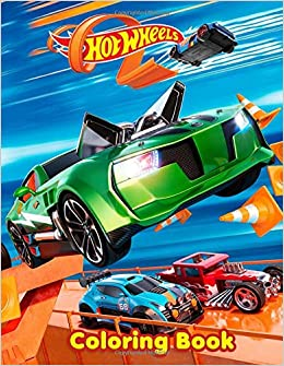 Hot Wheels Coloring Book: 40 Illustrations | Exclusive Book ...