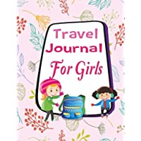 Travel Journal for Girls: Vacation Diary for Children, Kids. Writing a story with Lined Journal ,Drawing Boxes. Capture Scrapbook Memory Book Keepsake Journaling with Blank Pages for Photo and Sticker. 8.5 x 11 Inches, 60 Pages