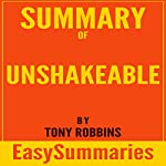 Summary of Unshakeable: Your Financial Freedom Playbook by Tony Robbins | EasySummaries Books